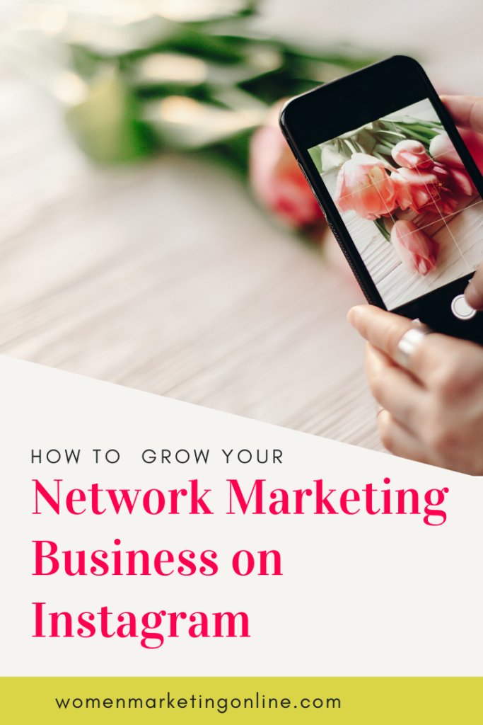 grow your network marketing business on Instagram