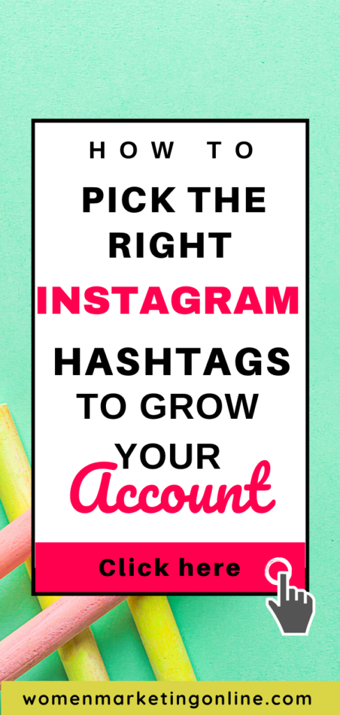 how to pick the right instagram hashtags